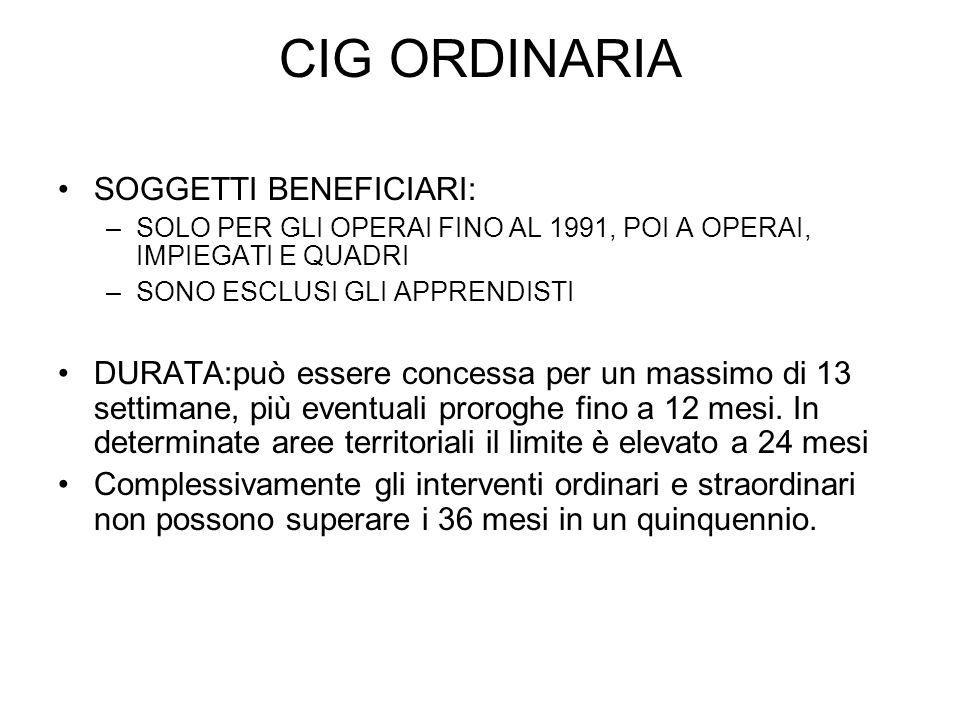 CIG ORDINARIA SOGGETTI BENEFICIARI: