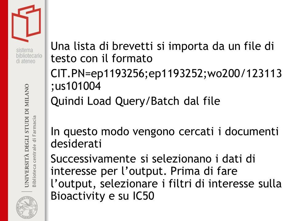 Una lista di brevetti si importa da un file di testo con il formato