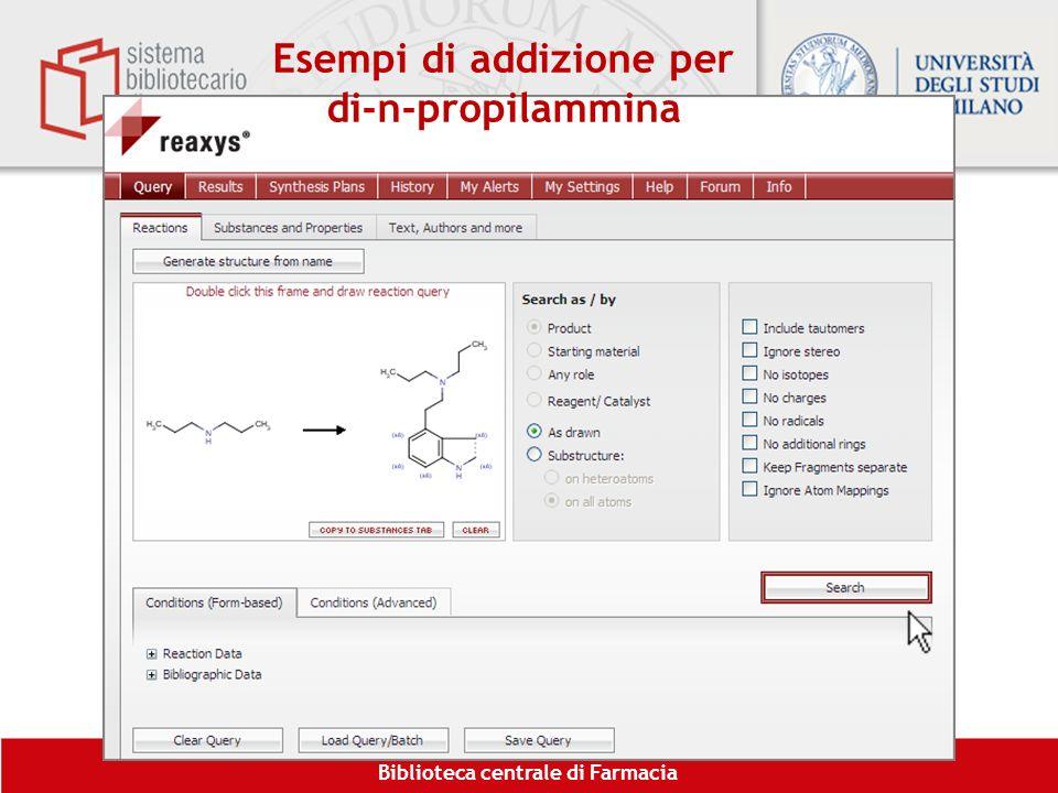 Esempi di addizione per di-n-propilammina