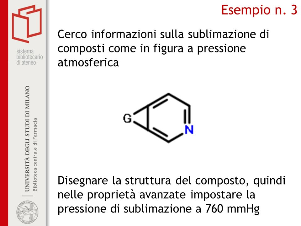 Esempio n. 3 Cerco informazioni sulla sublimazione di composti come in figura a pressione atmosferica.