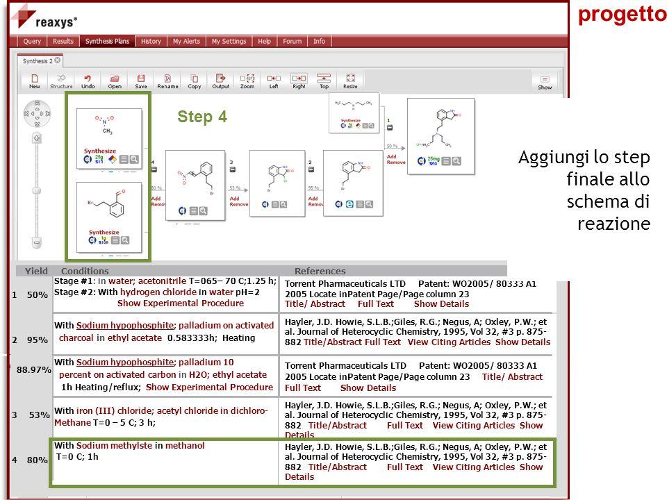 Il progetto Aggiungi lo step finale allo schema di reazione Step 4