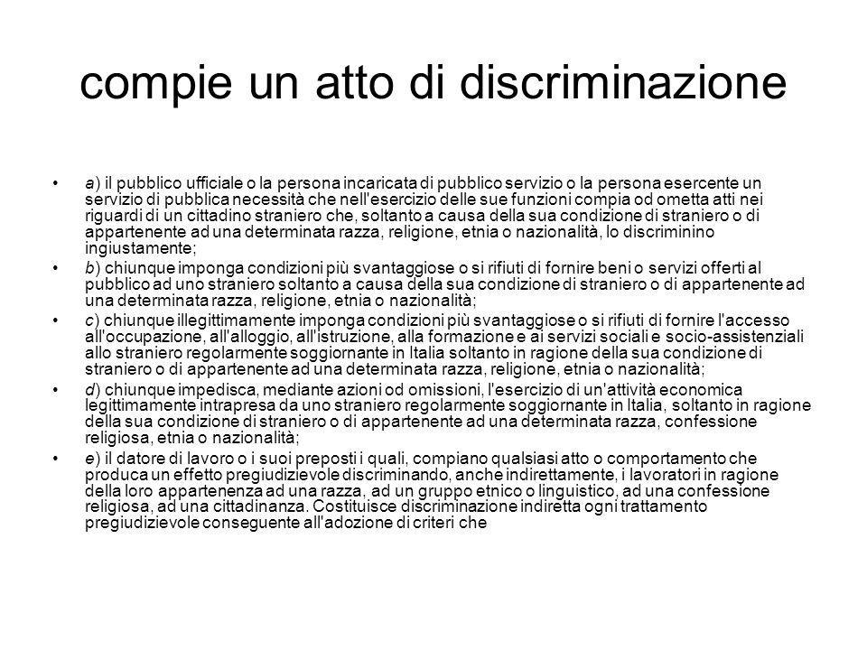 compie un atto di discriminazione