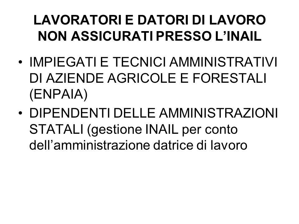LAVORATORI E DATORI DI LAVORO NON ASSICURATI PRESSO L'INAIL