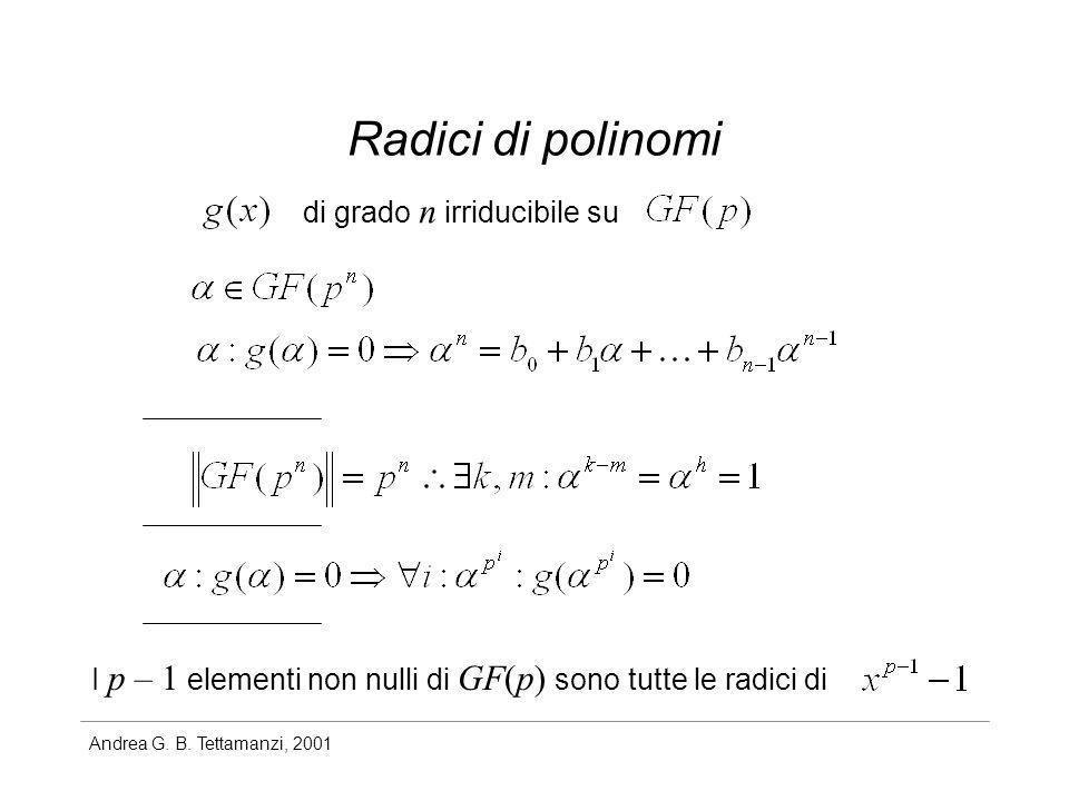 Radici di polinomi di grado n irriducibile su