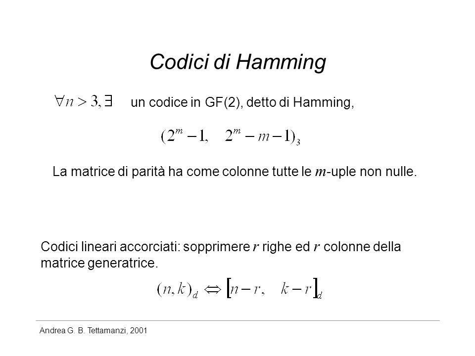 Codici di Hamming un codice in GF(2), detto di Hamming,