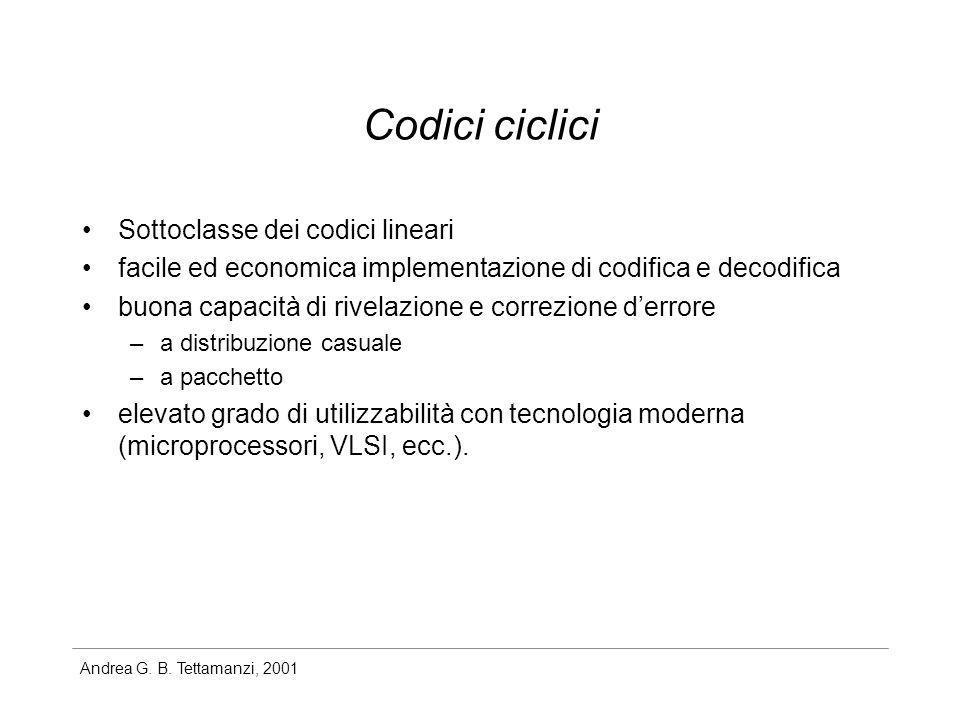 Codici ciclici Sottoclasse dei codici lineari