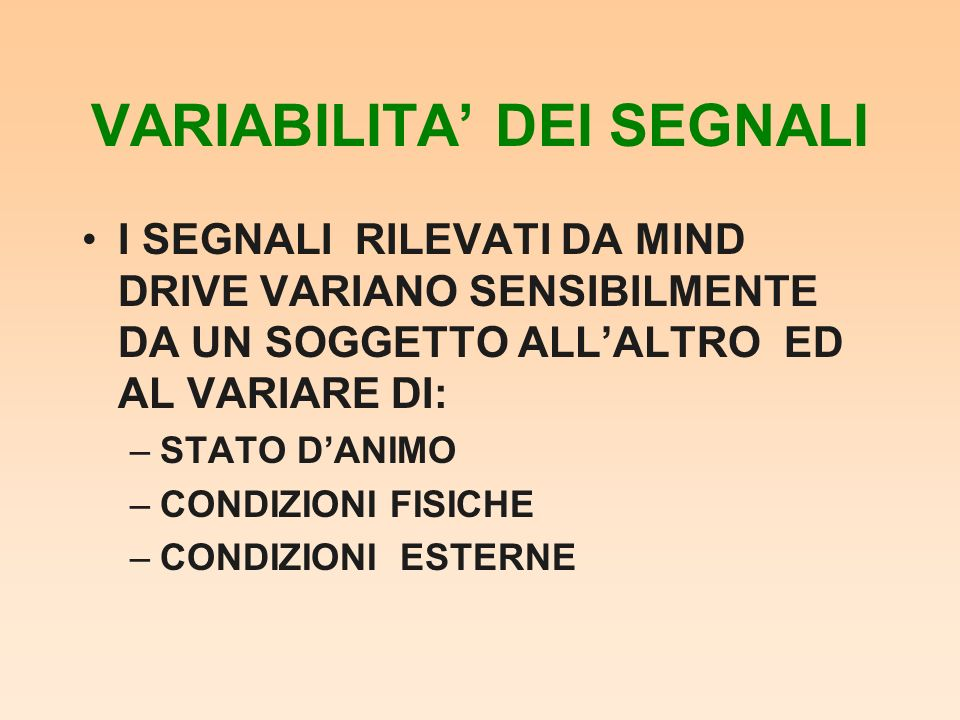 VARIABILITA' DEI SEGNALI