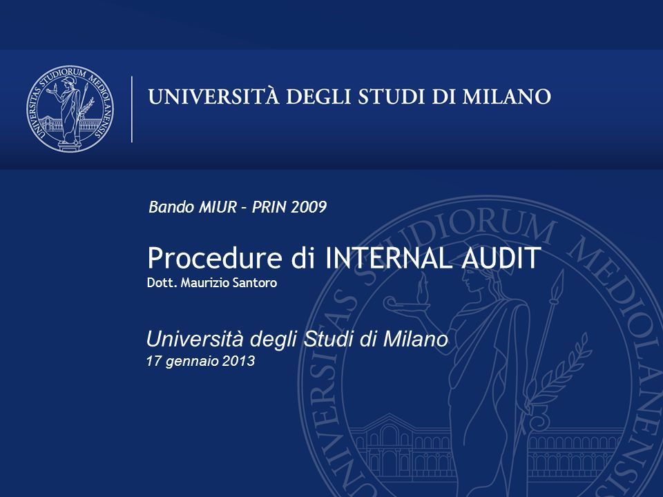 Procedure di INTERNAL AUDIT Dott. Maurizio Santoro