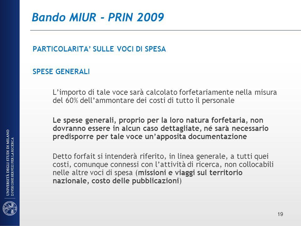 Bando MIUR - PRIN 2009 PARTICOLARITA' SULLE VOCI DI SPESA