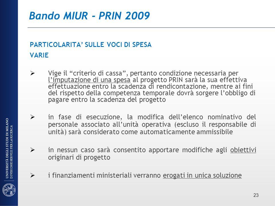 Bando MIUR - PRIN 2009 PARTICOLARITA' SULLE VOCI DI SPESA VARIE