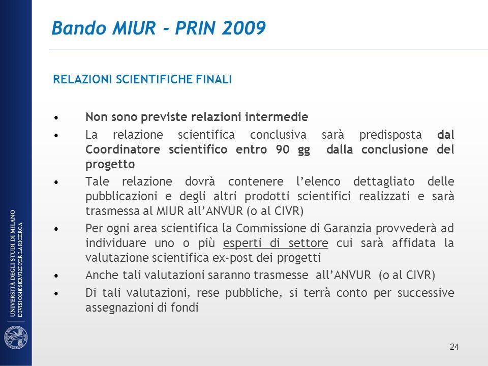 Bando MIUR - PRIN 2009 RELAZIONI SCIENTIFICHE FINALI