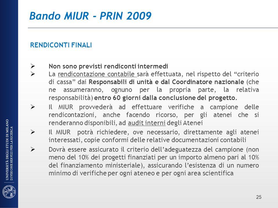 Bando MIUR - PRIN 2009 RENDICONTI FINALI