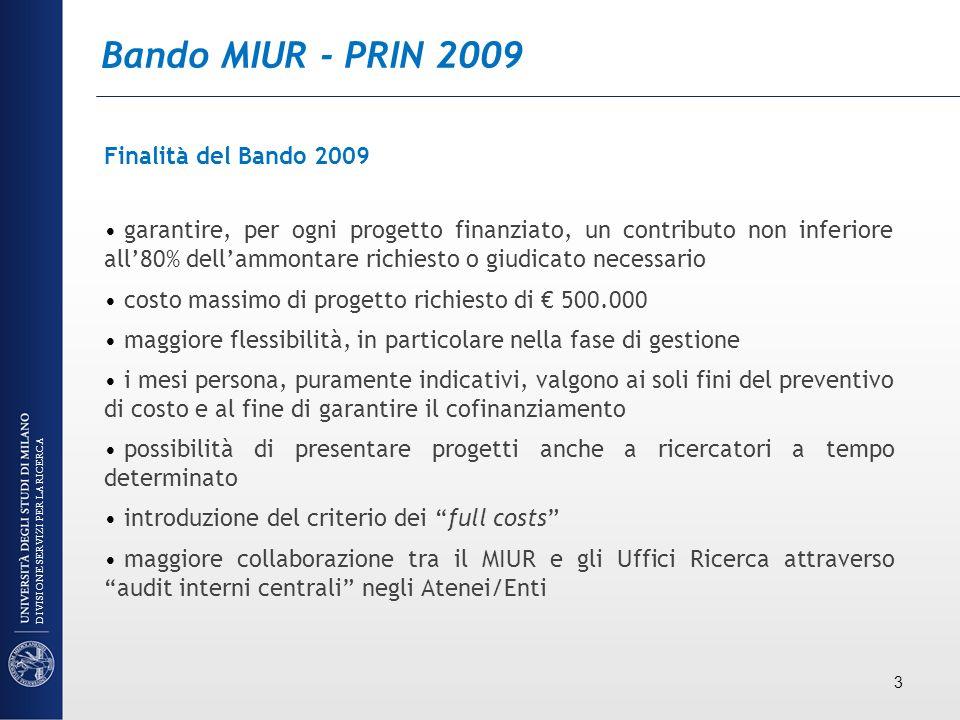 Bando MIUR - PRIN 2009 Finalità del Bando 2009