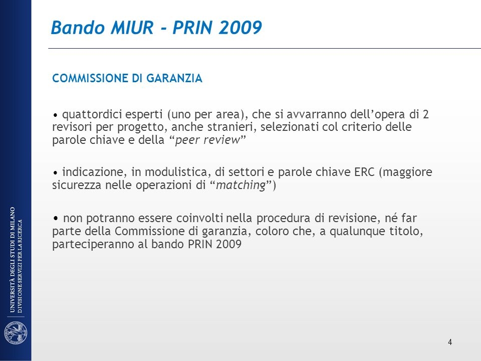 Bando MIUR - PRIN 2009 COMMISSIONE DI GARANZIA.