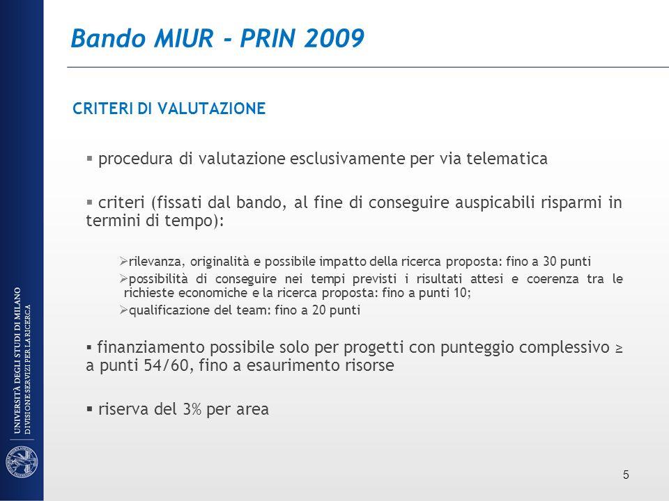 Bando MIUR - PRIN 2009 CRITERI DI VALUTAZIONE