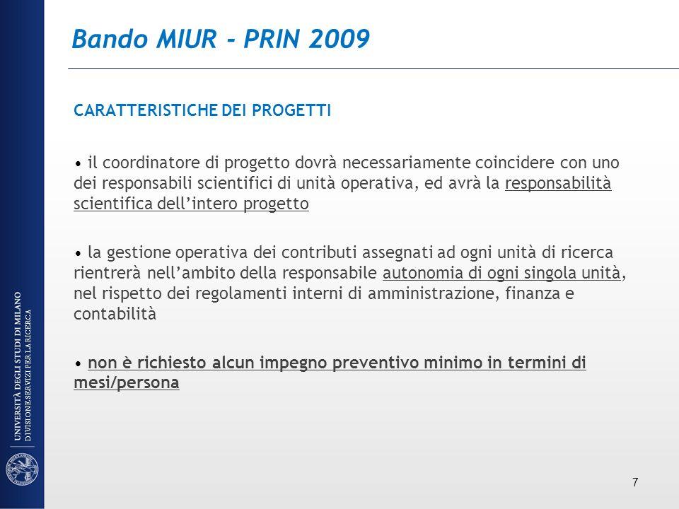 Bando MIUR - PRIN 2009 CARATTERISTICHE DEI PROGETTI