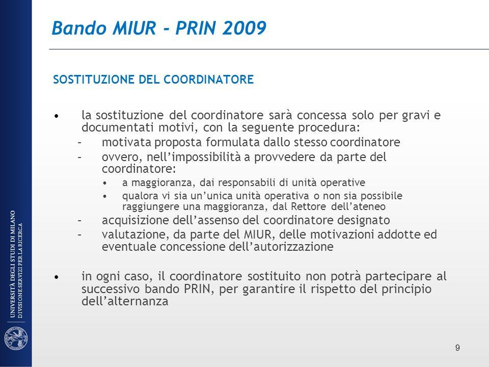 Bando MIUR - PRIN 2009 SOSTITUZIONE DEL COORDINATORE.