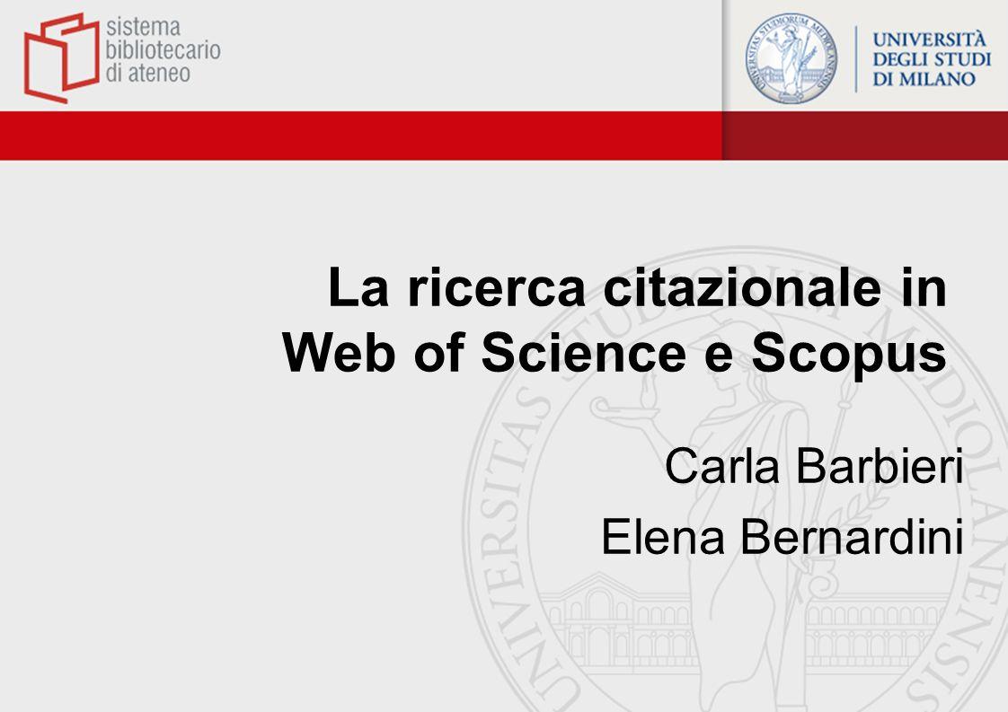 La ricerca citazionale in Web of Science e Scopus