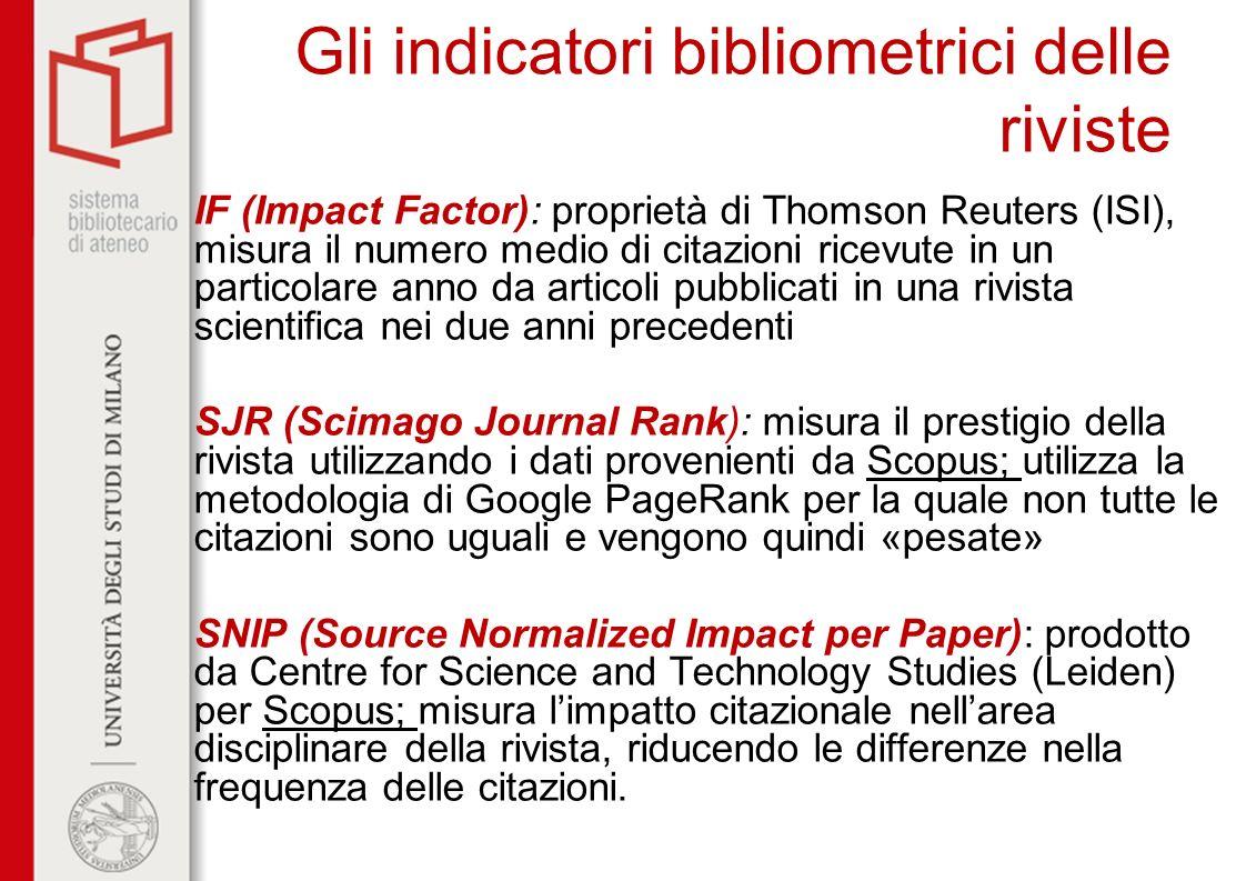 Gli indicatori bibliometrici delle riviste