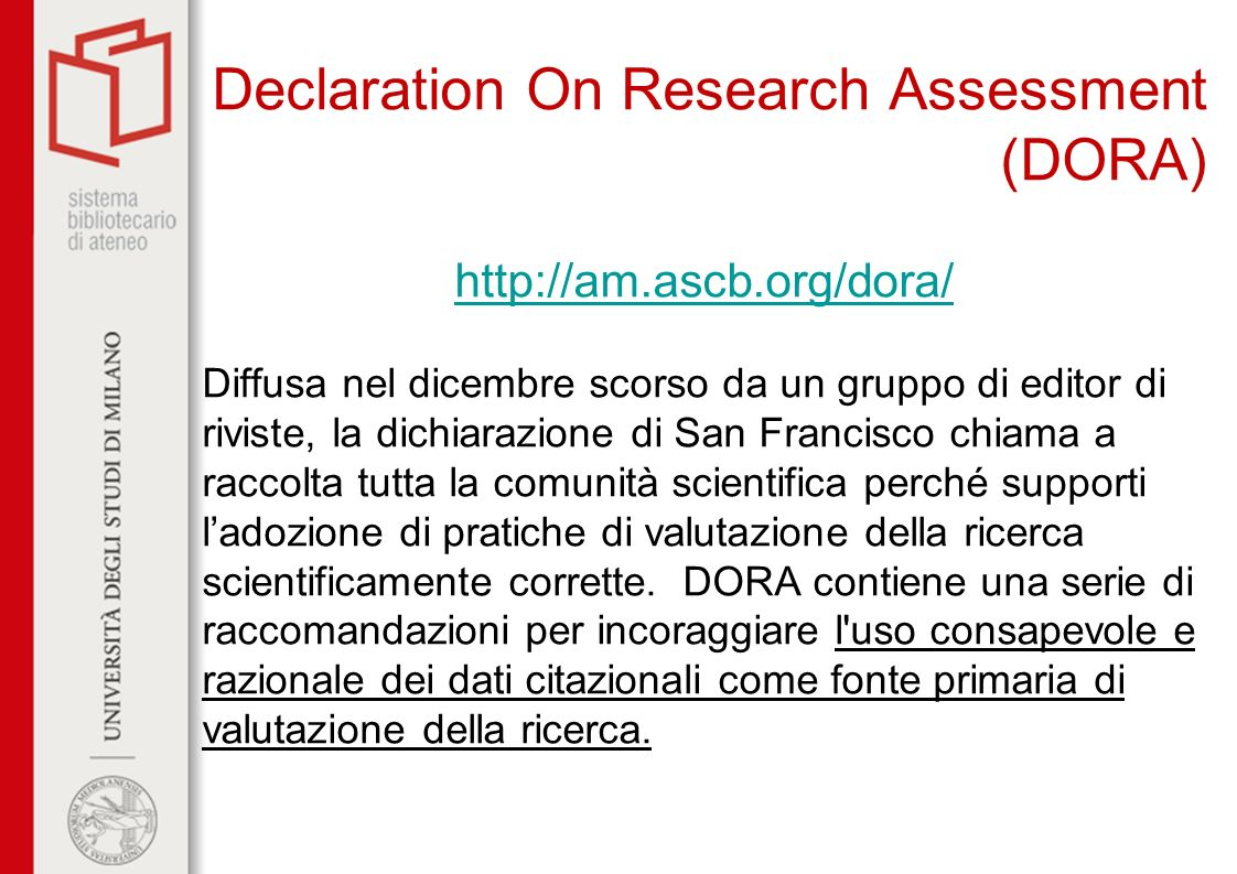 Declaration On Research Assessment (DORA)