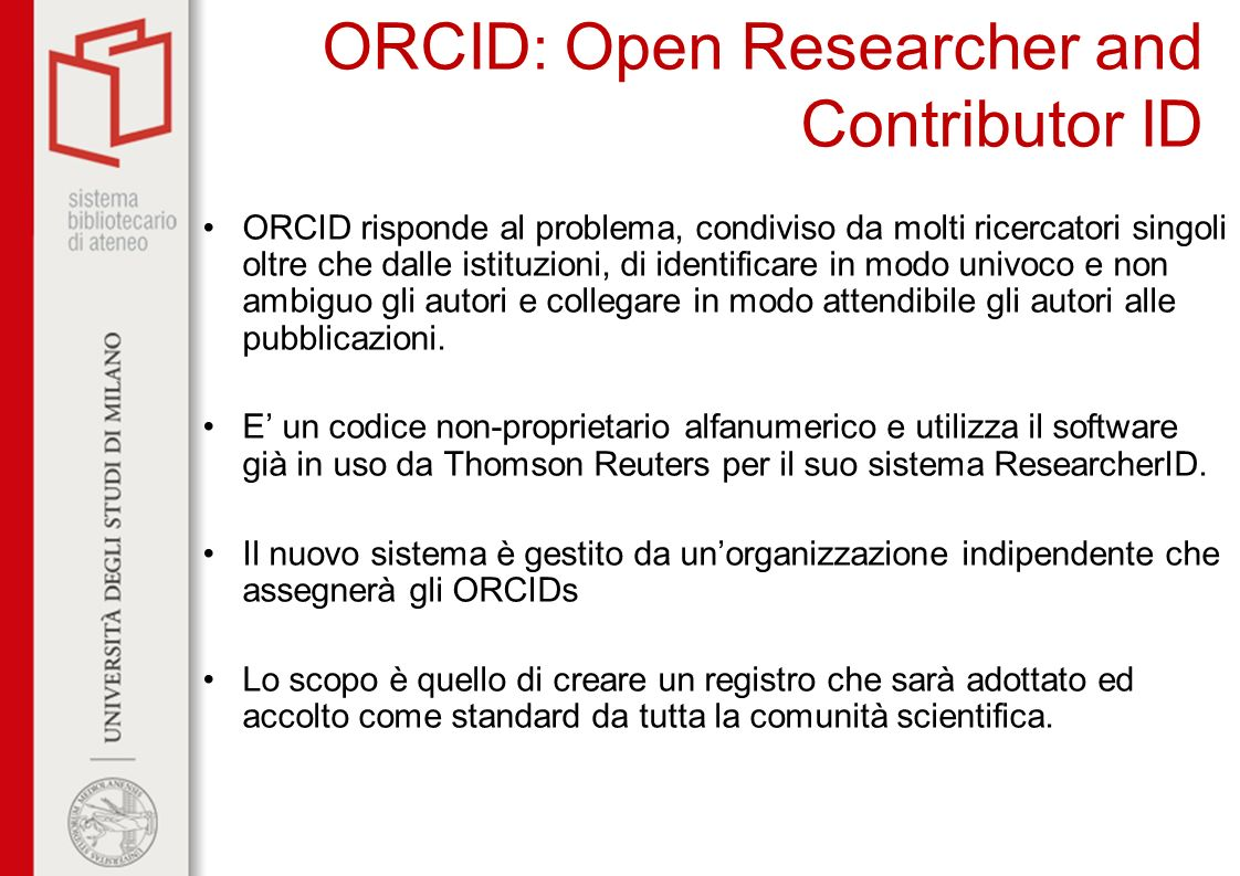 ORCID: Open Researcher and Contributor ID