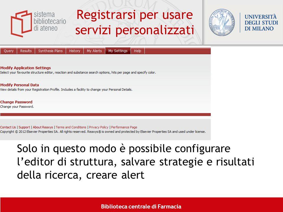 Registrarsi per usare servizi personalizzati