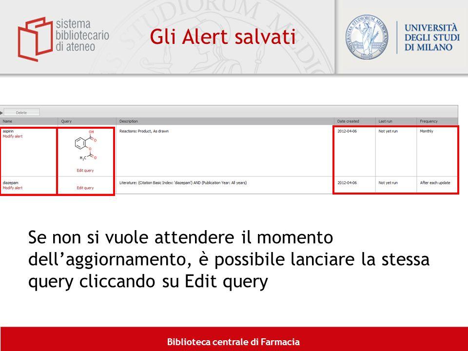 Gli Alert salvati Se non si vuole attendere il momento dell'aggiornamento, è possibile lanciare la stessa query cliccando su Edit query.