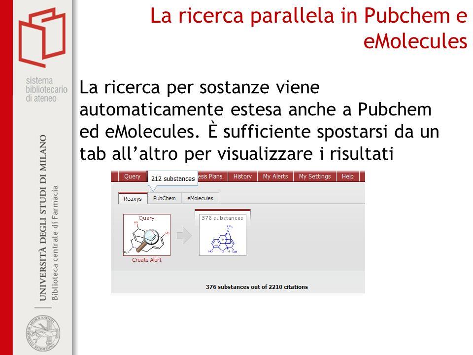 La ricerca parallela in Pubchem e eMolecules