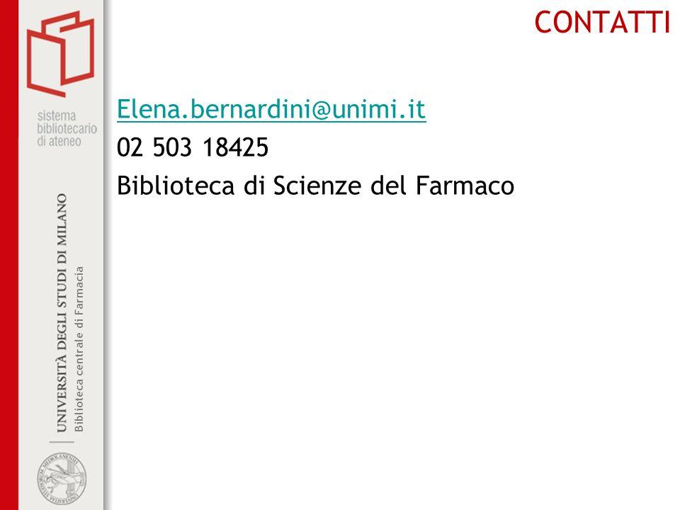 CONTATTI Elena.bernardini@unimi.it 02 503 18425