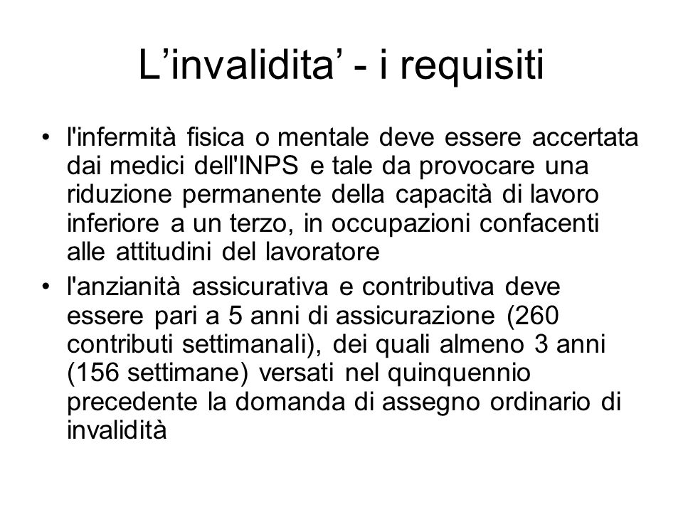 L'invalidita' - i requisiti