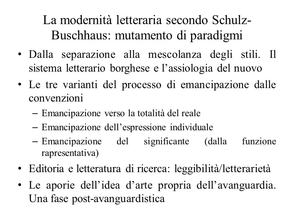 La modernità letteraria secondo Schulz-Buschhaus: mutamento di paradigmi