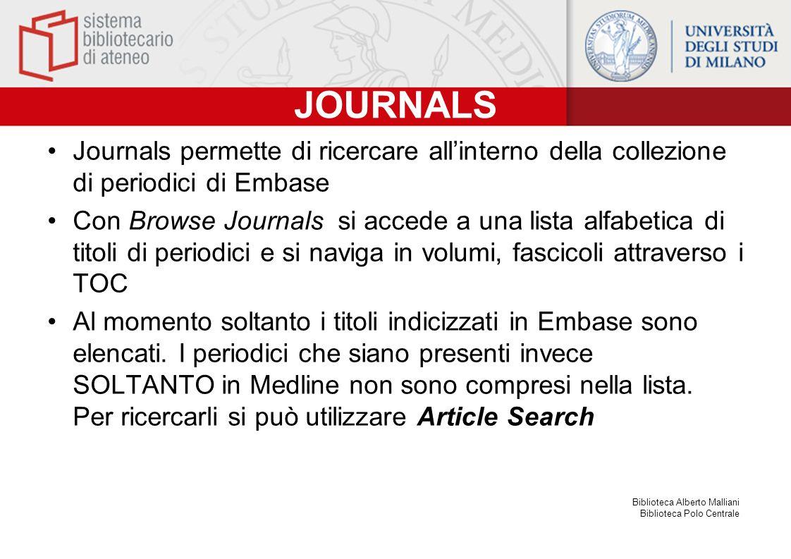 JOURNALS Journals permette di ricercare all'interno della collezione di periodici di Embase.