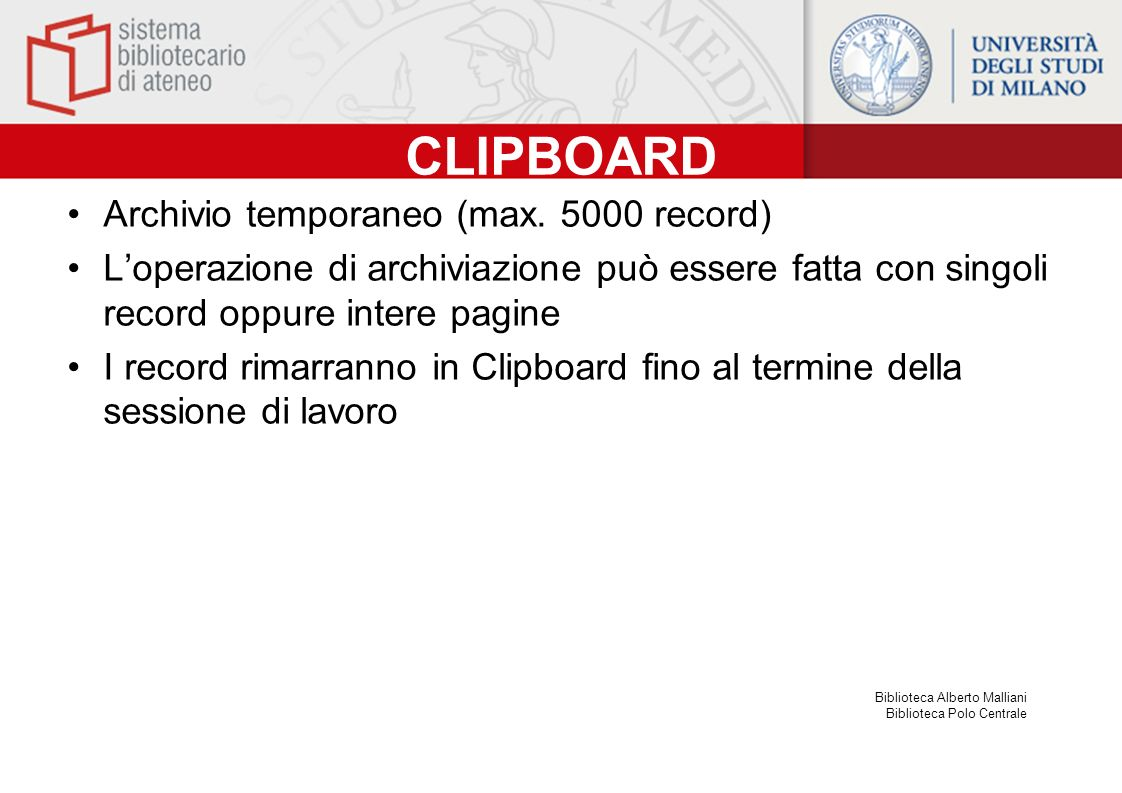 CLIPBOARD Archivio temporaneo (max. 5000 record)
