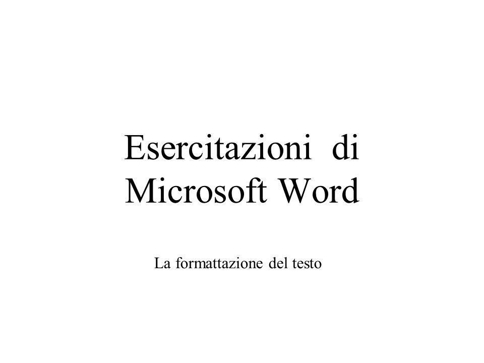 Esercitazioni di Microsoft Word