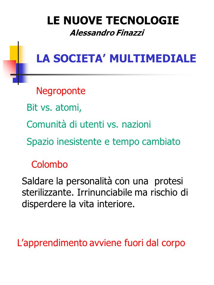 LA SOCIETA' MULTIMEDIALE