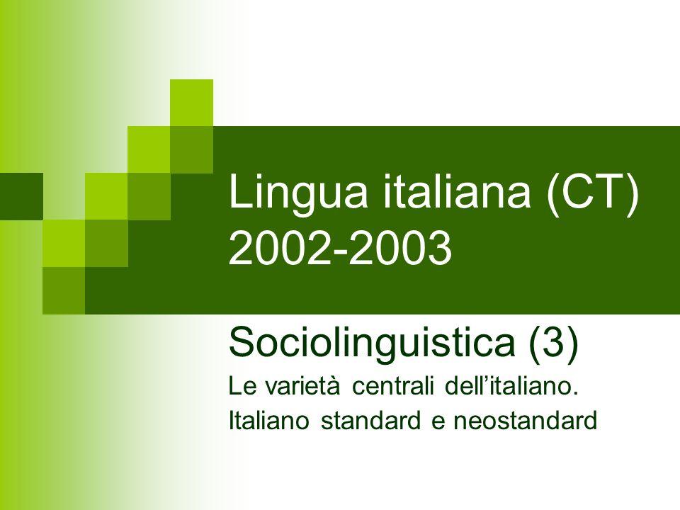 Lingua italiana (CT) 2002-2003 Sociolinguistica (3)