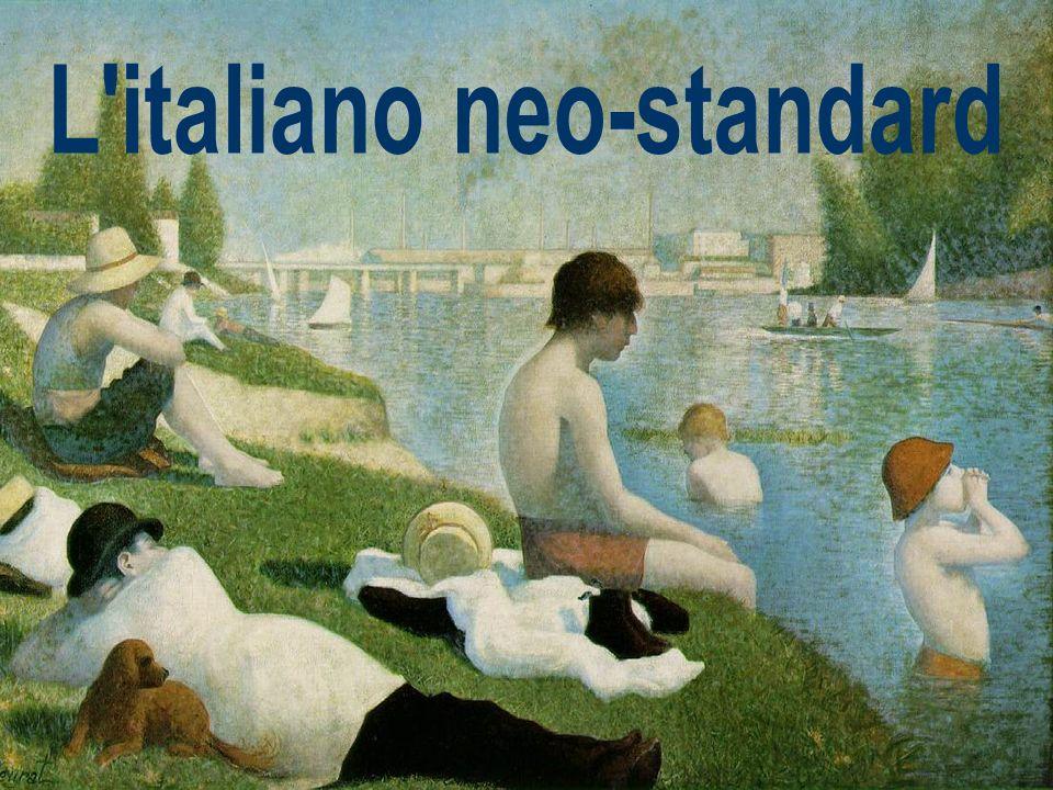 L italiano neo-standard