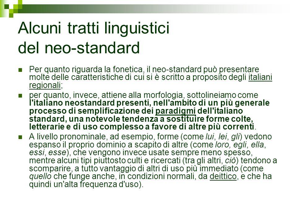 Alcuni tratti linguistici del neo-standard