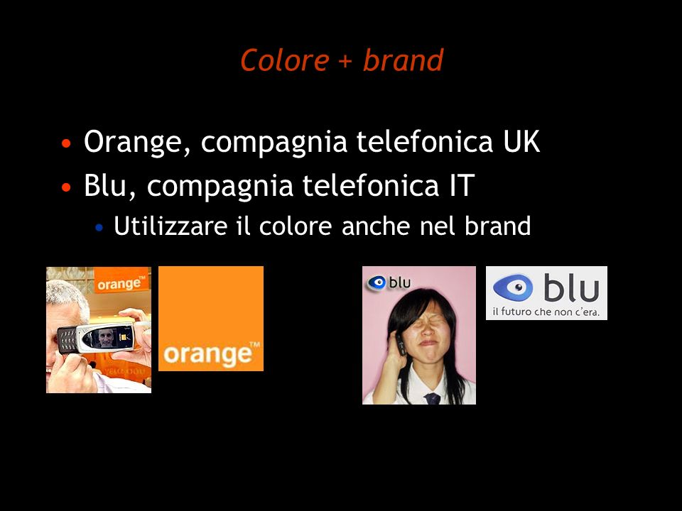 Orange, compagnia telefonica UK Blu, compagnia telefonica IT