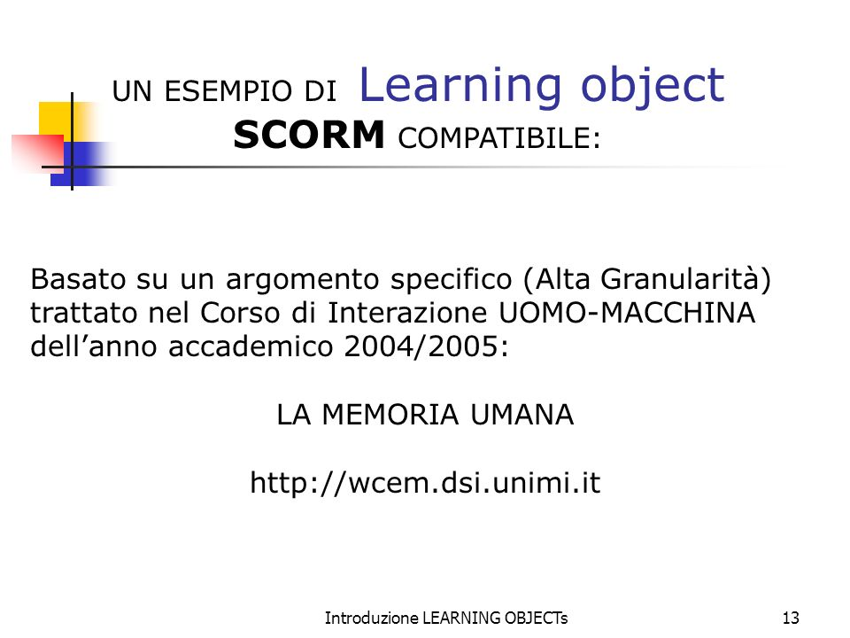 SCORM COMPATIBILE: UN ESEMPIO DI Learning object