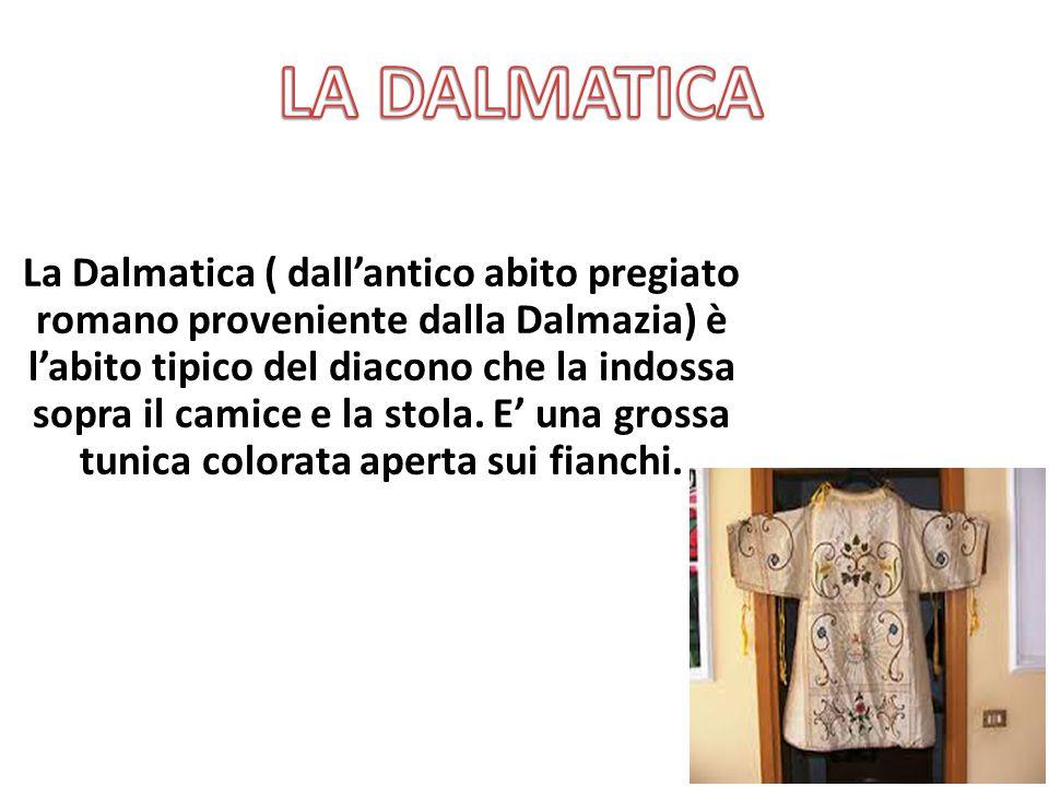 LA DALMATICA