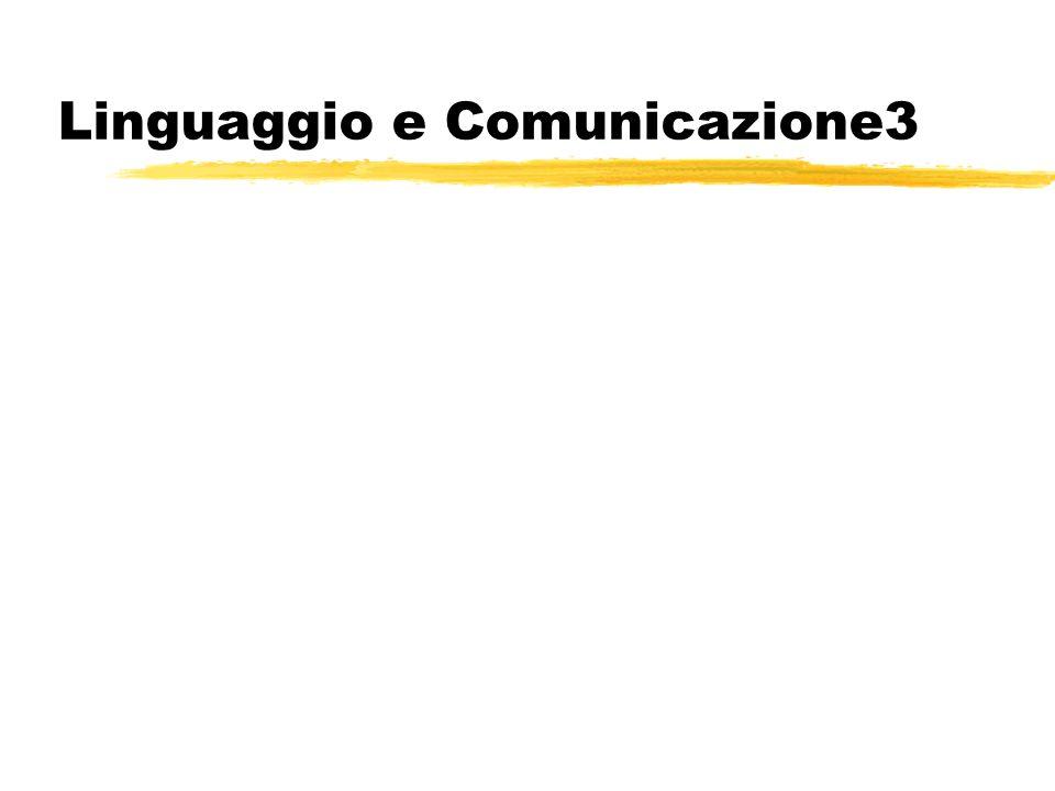 Linguaggio e Comunicazione3