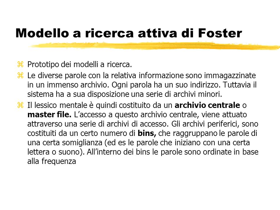 Modello a ricerca attiva di Foster