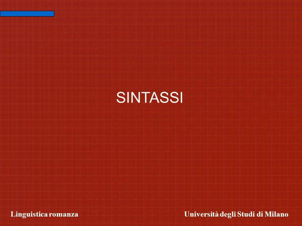 SINTASSI Linguistica romanza Università degli Studi di Milano