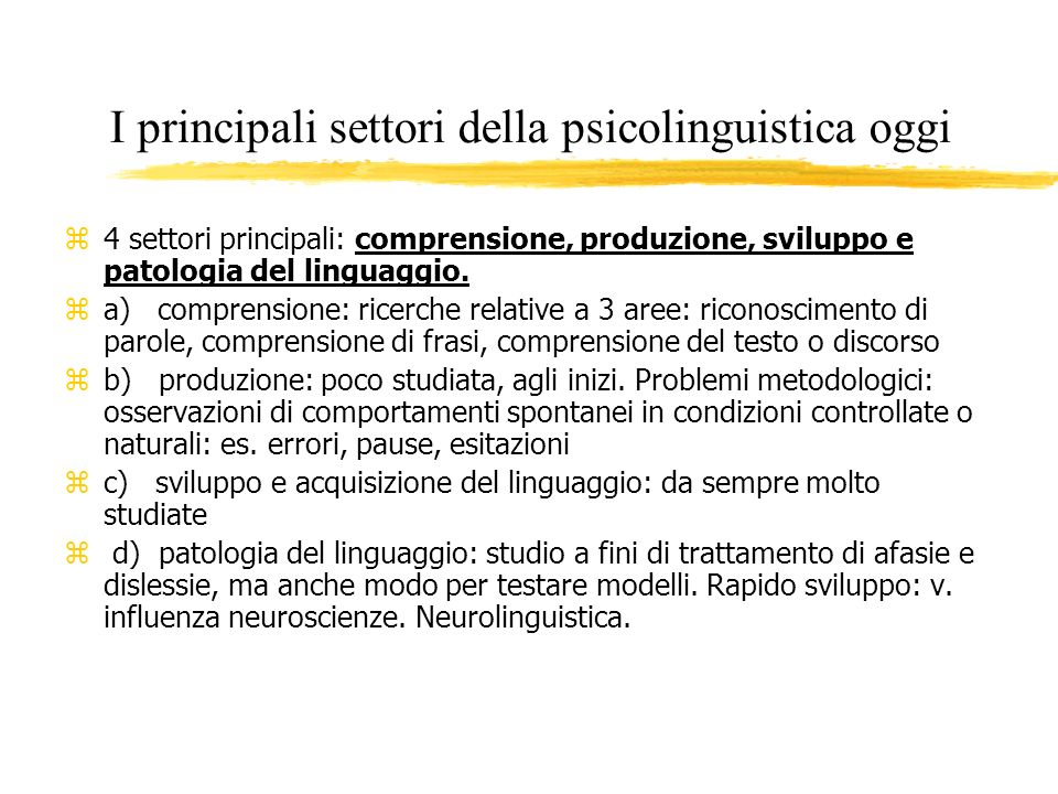I principali settori della psicolinguistica oggi
