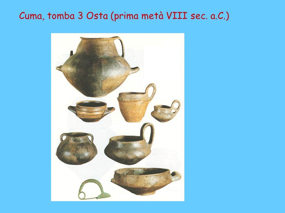Cuma, tomba 3 Osta (prima metà VIII sec. a.C.)