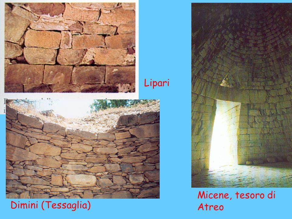 Lipari Micene, tesoro di Atreo Dimini (Tessaglia)