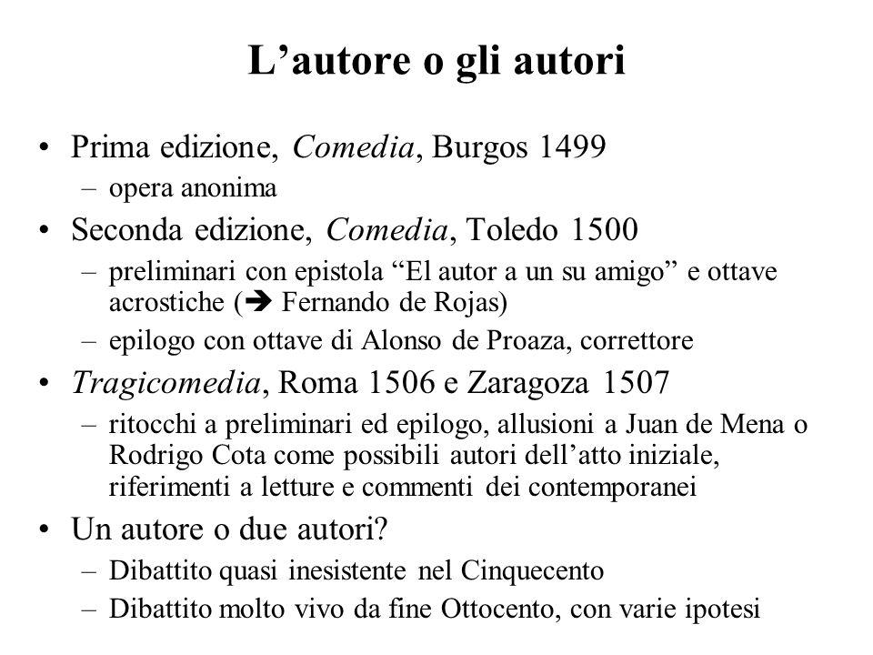 L'autore o gli autori Prima edizione, Comedia, Burgos 1499