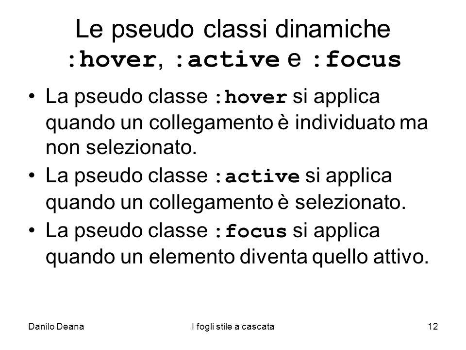 Le pseudo classi dinamiche :hover, :active e :focus