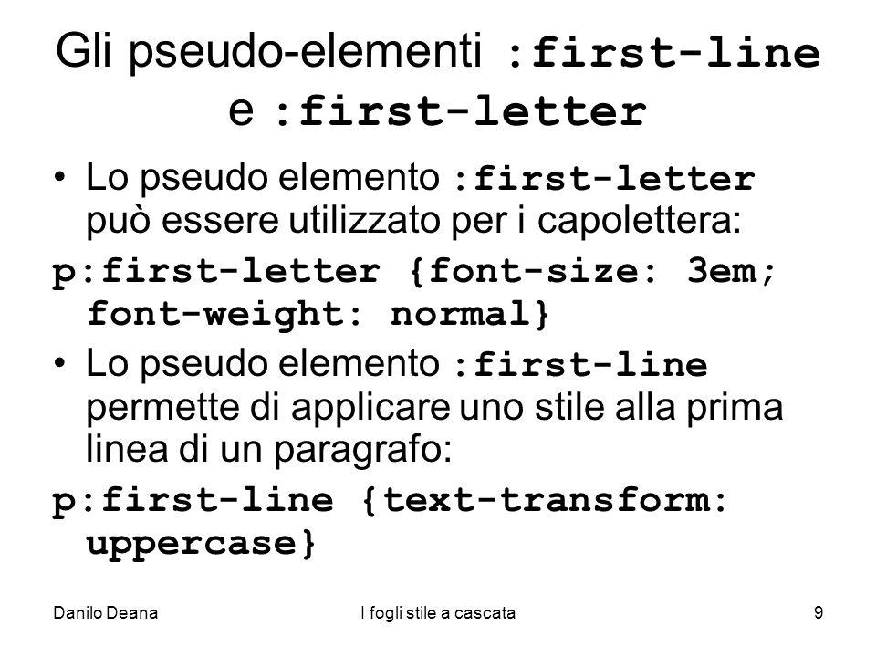 Gli pseudo-elementi :first-line e :first-letter